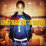Lil Snupe – Im That Nigga Now