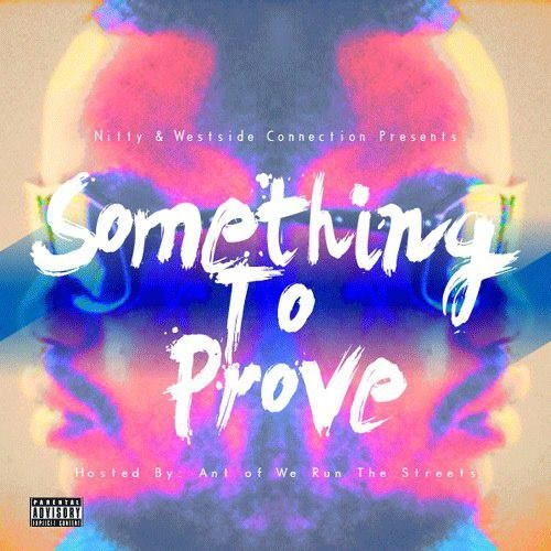 Nitty - Something To Prove (Mixtape)