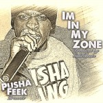 Pusha Feek – In My Zone