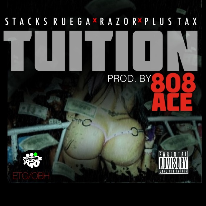 stacks-ruega-x-razor-x-plus-tax-tuition-prod-by-808-ace-HHS1987-2013 Stacks Ruega x Razor x Plus Tax - Tuition (Prod by 808 Ace)