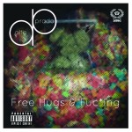 Alta Prado – Free Hugs & Fu*king (Prod. By Coke & Cool)