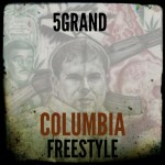 5Grand – Colombia Freestyle
