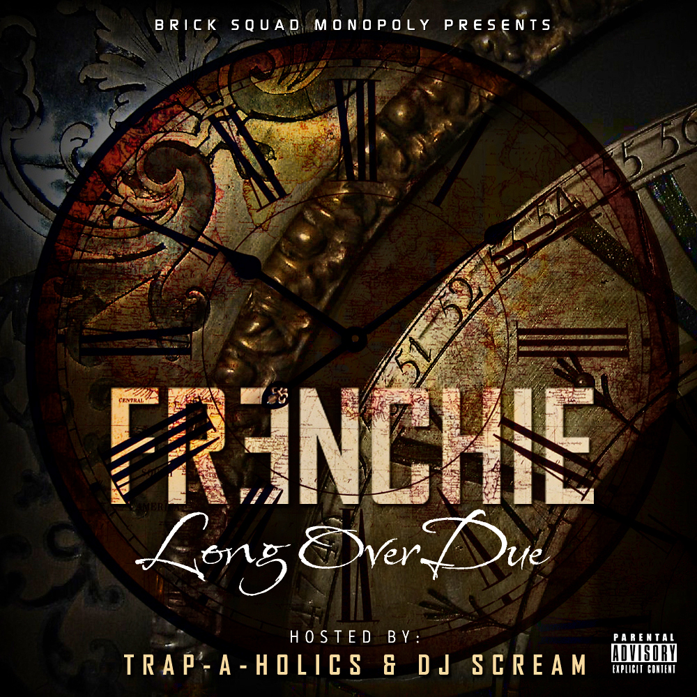 FRENCHIECOVER3 Frenchie - Long Over Due (Mixtape)(Artwork)
