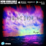 Krujay – Tonight (I Know) (Prod. By MerkedOutBeatz)