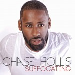 Chase Hollis – Suffocating