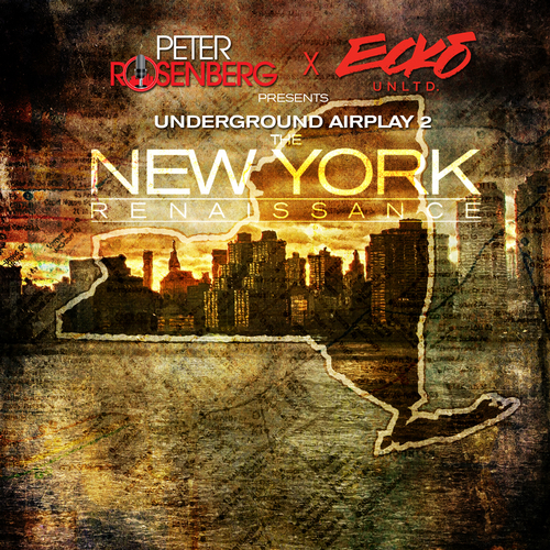 Various_Artists_New_York_Renaissance-front-large Peter Rosenburg Presents: New York Renaissance (Mixtape) ( Hosted By @Rosenbergradio)