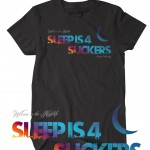 Sleep Is 4 Suckers – Welcome To The Nightlife (Tee)