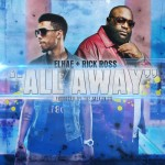 Elhae x Rick Ross x Tory Lanez – All Away