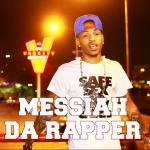 [Day 25] Messiah Da Rapper – 30 For THIRTY ATL Freestyle (Video)