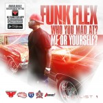 Funkmaster Flex – Who You Mad At? Me Or Yourself? (Mixtape Artwork & Tracklist)