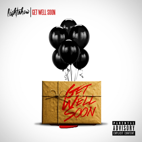 lightshow-get-well-soon-mixtape-hosted-by-dj-lean-dj-easy-HHS1987-2013 Lightshow - Get Well Soon (Mixtape) (Hosted by DJ Lean & DJ Easy)