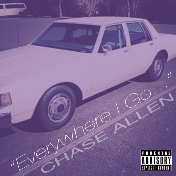 Chase Allen - Everywhere I Go...