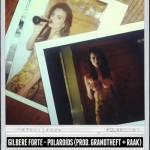 Gilbere Forte – Polaroids (Prod. by Grandtheft & Raak)