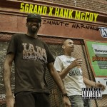 5 Grand – 2 Minute Warning (Prod by Hank McCoy) (Video)