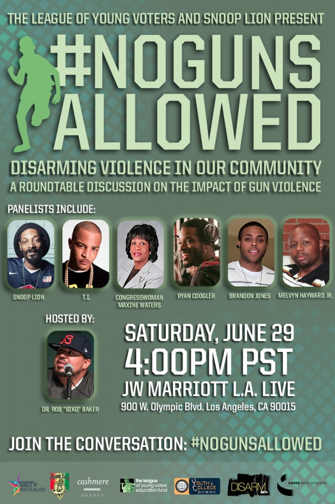BETNGAFlyerUpdated-682x1024 Snoop Lion Says No To Gun Violence With Biko Baker & The League Of Young Voters (Video)