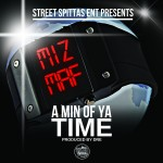 Behind The Scene: Miz Maf – Minute Of Ya Time (Vlog) (Dir. by Quest)