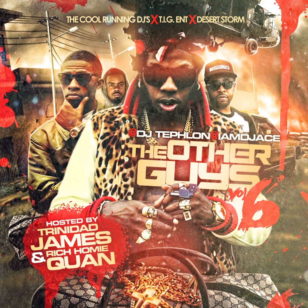 dj-tephlon-dj-ace-guys-6-mixtape-hosted-trinidad-james-rich-homie-quan.jpeg