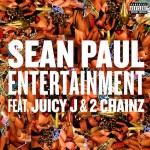 Sean Paul – Entertainment Ft. Juicy J & 2 Chainz
