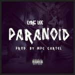 Lyric Lee – Paranoid