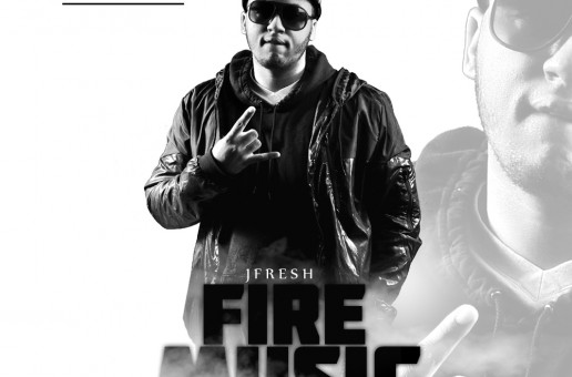 J.Fresh – Fire Music (Compilation Album)