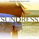Devin Miles – Sundress (Prod. by Ricquo Jones)