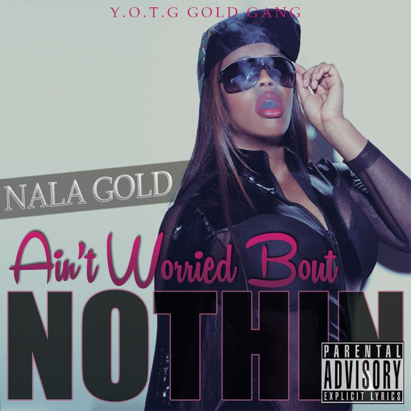 IMG_2633 Nala Gold - Ain't Worry Bout Nothin (In Studio Performance) (Video)
