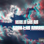 Sock The Rapper – Here In The Air (Prod by. Heartbrak3)