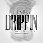 Genius x K Camp x Joker – Drippin (Single + Single Release Photos)