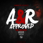 Cannon Wit Da Beats – A&R Approved (The Mixtape)