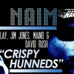 DJ Naim – Crispy Hunneds Ft. Gunplay, Jim Jones, Maino, & David Rush
