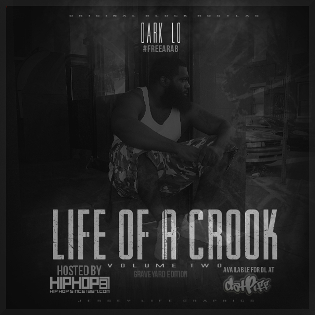 Dark Lo - Life of a Crook Pt. 2 (Graveyard Edition) (Mixtape Cover)