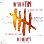 Abstract Thought 5 Year Anniversary #MyTypeofHype (@BillyAbstract x @DjAyeBoogie)