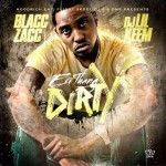 Blacc Zacc – ErrThang Dirty (Vlog)