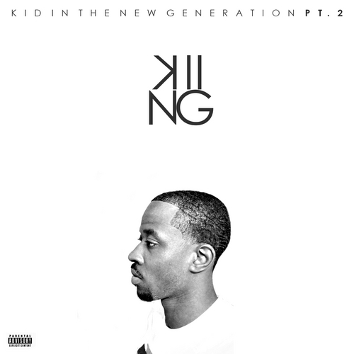 Mark Murrille - K.i.n.g 2 [Kid In The New Generation 2] (Mixtape)