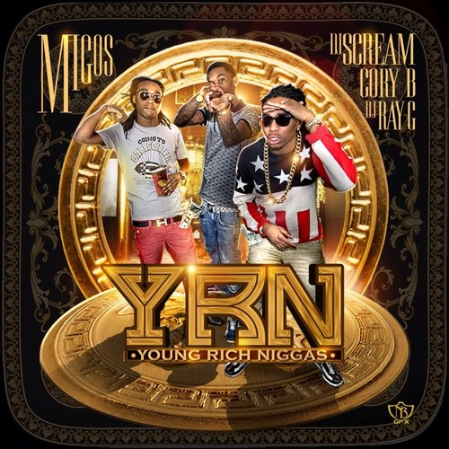 migos-yrn-young-rich-niggas-mixtape-HHS1987-2013
