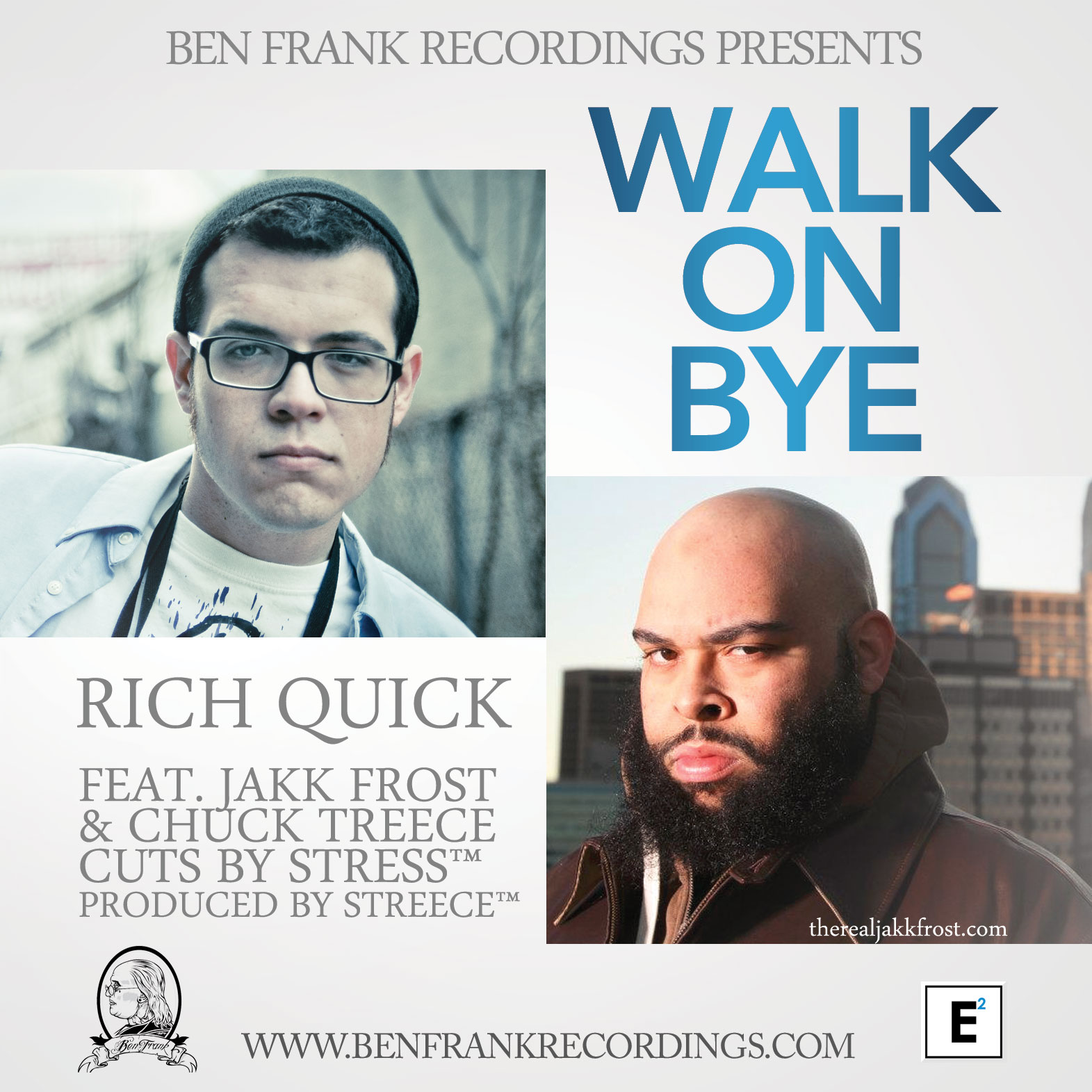 Rich Quick - Walk On Bye Ft. Jakk Frost & Chuck Treece (Prod by Streece)