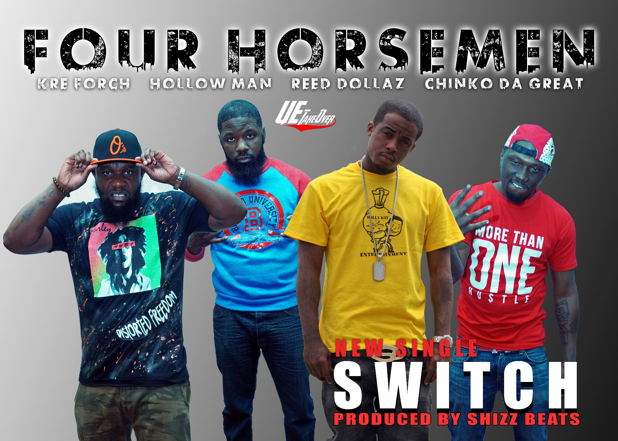 The Four Horsemen - Switch (Hollow Man, Kre Forch, Reed Dollaz, Chink da Great)