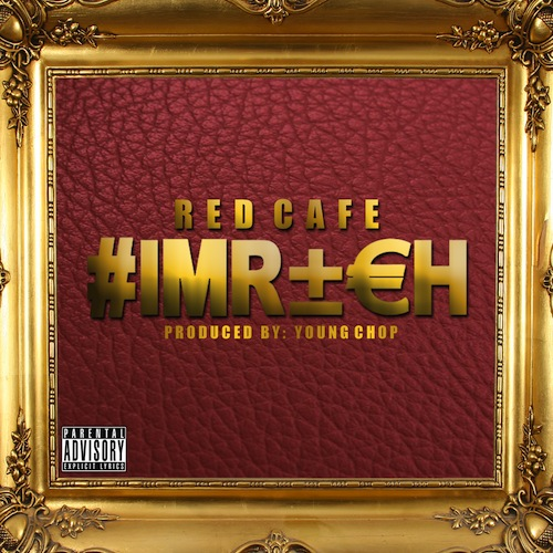 5D4d8BD Red Cafe   Im Rich (Prod. by Young Chop)