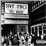 5ive Mics – They Waitin (Prod by OGWhiteHouse)
