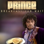 Prince – Breakfast Can Wait (Single Cover + Snippet) (Featuring Dave Chappelle)