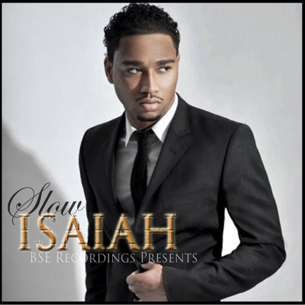 ISAIAH-Slow-Single-Cover-600x600 Isaiah - Slow
