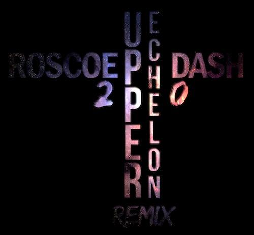 LTcCifu Roscoe Dash - Upper Echelon (Freestyle)