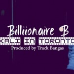 Billionaire B – Kali In Toronto (Video)