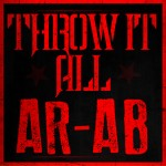 Ar-Ab – Throw it All (Prod. by Tae N Mal) (Stripper Video)