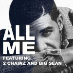 Drake x 2 Chainz x Big Sean – All Me
