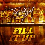 Trel Mack – Fill It Up (Prod. By Epik The Dawn)
