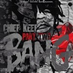 Chief Keef – Bang Pt. 2 (Mixtape) (Hosted by DJ Holiday, Mike Epps & Michael Blackson)