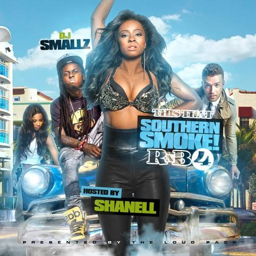 cover2 DJ Smallz - This That Southern Smoke! R&B 4 (Mixtape) (Hosted By Shanell)