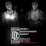 Dream Chasers Celebrity Sports and Entertainment Summit (Event Details)