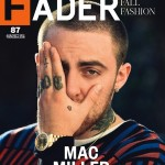 Mac Miller Covers FADER Magazine's Fall Fashion Issue #87 (Photo)